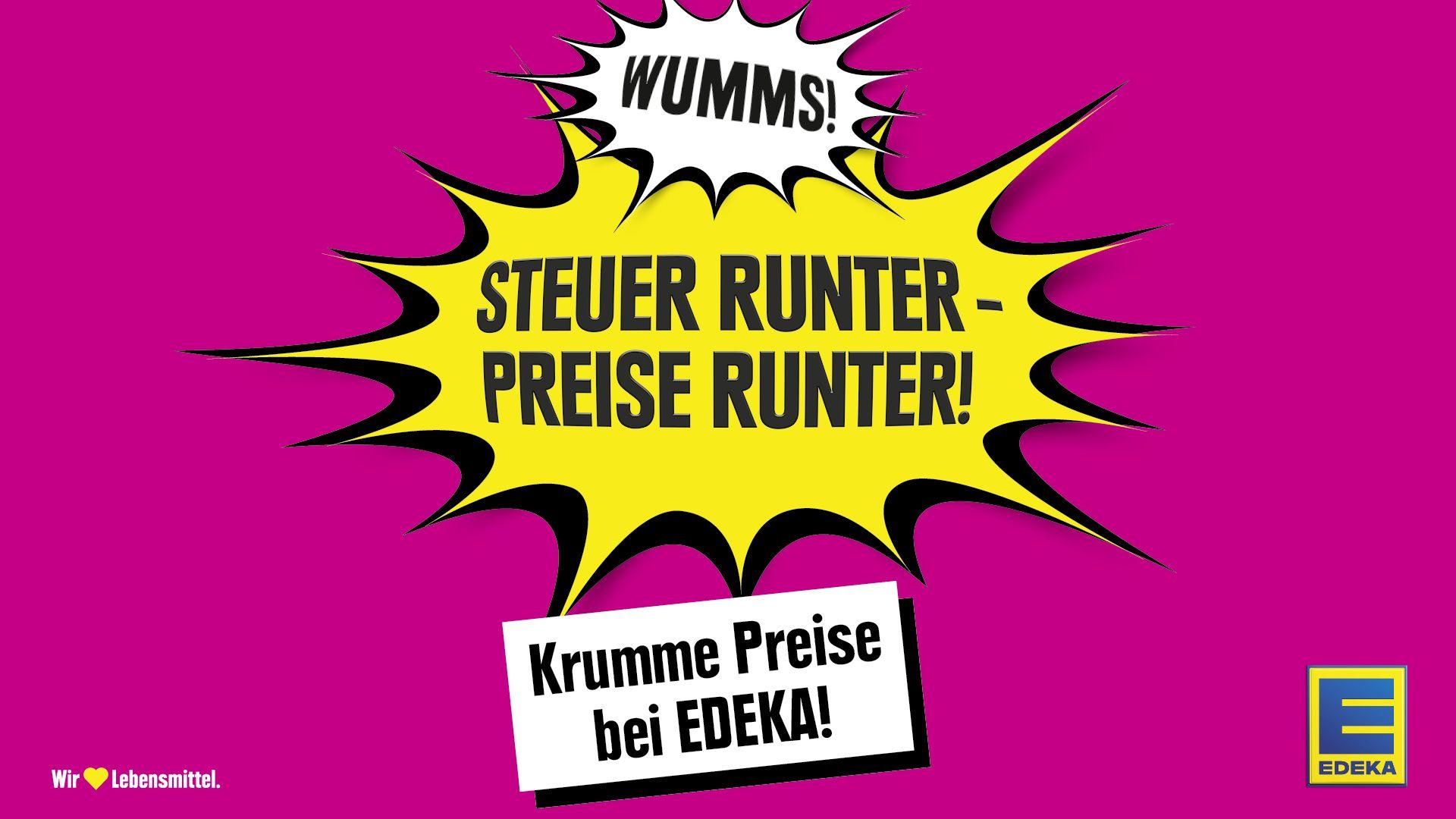Read more about the article WUMMS! Steuer runter! Preise runter! Krumme Preise bei EDEKA